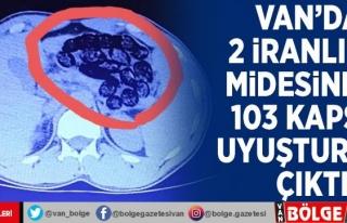 Van'da 2 İranlının midesinden 103 kapsül...