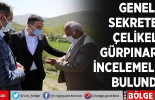 Genel Sekreter Çelikel, Gürpınar'da incelemelerde...