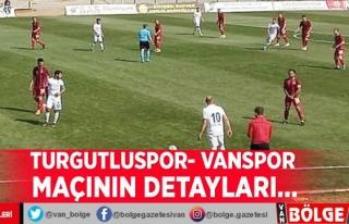 Turgutluspor- Vanspor maçının detayları…