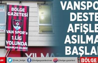 Vanspor'a destek afişleri asılmaya başlandı