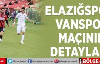 Elazığspor- Vanspor maçının detaylar…