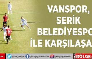 Vanspor, Serik Belediyespor ile karşılaşacak