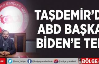Taşdemir'den ABD Başkanı Biden'e tepki