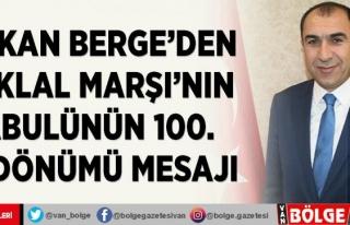 Başkan Berge'den İstiklal Marşı'nın...