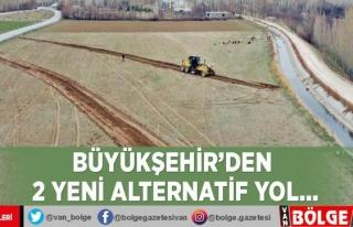 Büyükşehir'den 2 yeni alternatif yol…