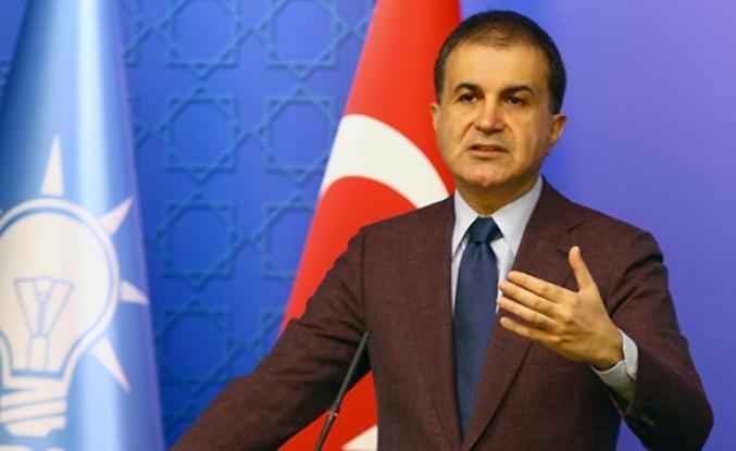 AK Parti Sözcüsü Ömer Çelik'ten Avrupa Birliği'ne çağrı!